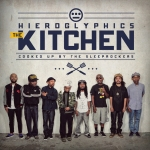 "Hieroglyphics ""The Kitchen"""
