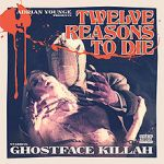 "Ghostface Killah ""Twelve Reasons to Die"""